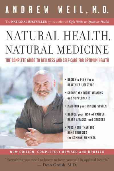 Natural Health, Natural Medicine By Weil, Andrew